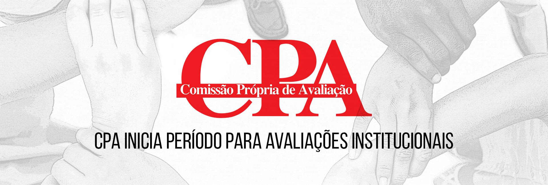 CPA Inicia período para avaliações institucionais