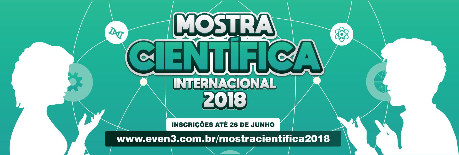 Inscrições abertas para a Mostra Científica Internacional 2018 do UNINTA