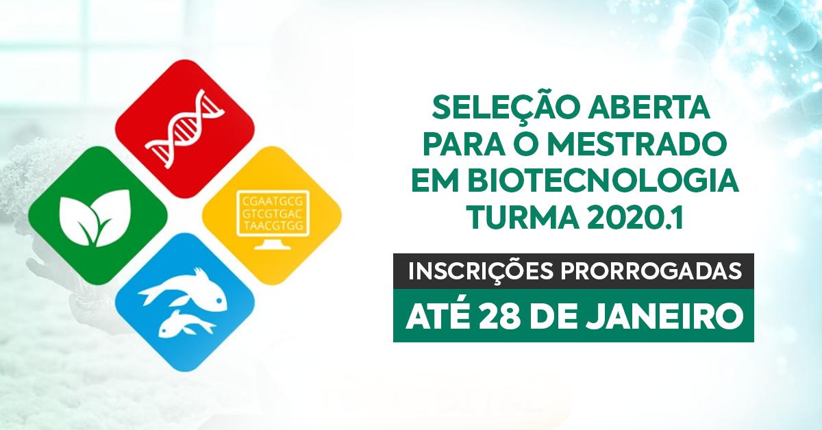 Programa de Mestrado em Biotecnologia prorroga inscrições para a seleção 2020.1