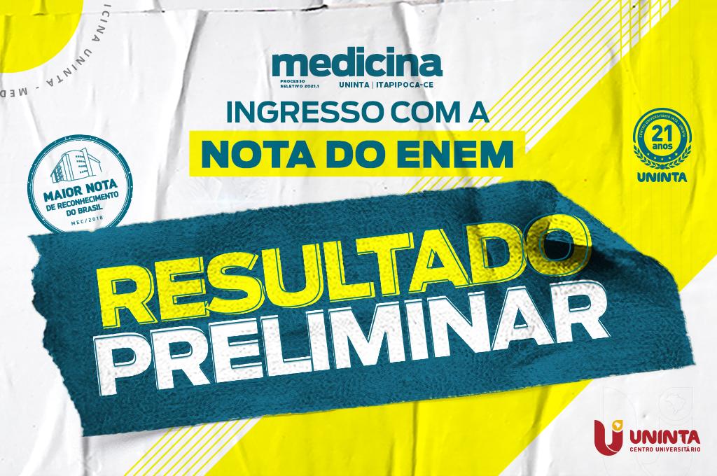 Medicina Campus Itapipoca: UNINTA divulga resultado preliminar do ingresso por Nota do ENEM