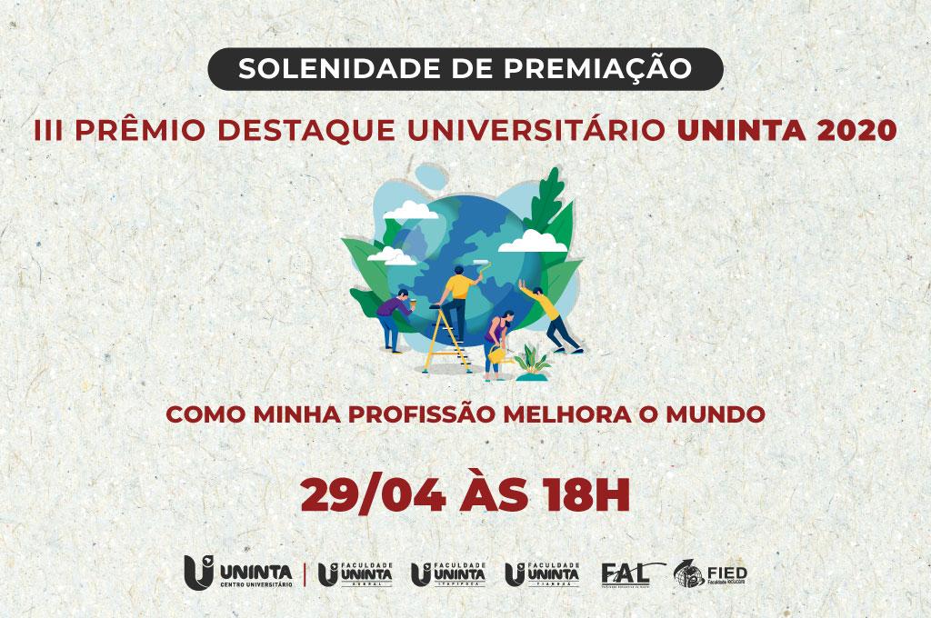 3º Prêmio destaque universitário: Solenidade de premiação acontecerá em formato virtual, na quinta-feira, 29 de abril