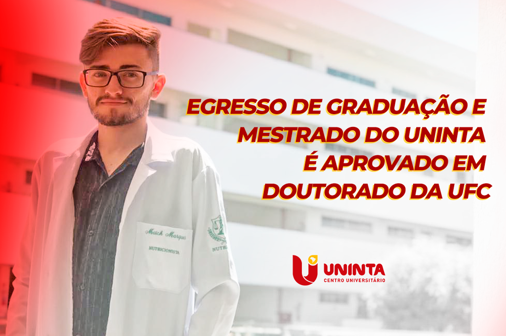 Egresso de graduação e de mestrado do UNINTA é aprovado em doutorado na UFC