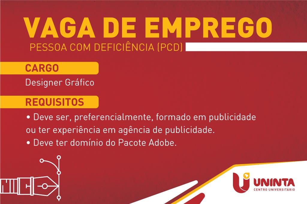 UNINTA anuncia vaga de Designer Gráfico/DA para pessoa com deficiência (PcD)