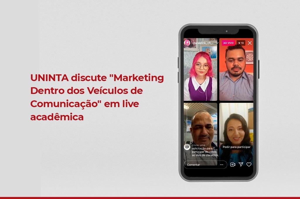 """UNINTA discute """"Marketing Dentro dos Veículos de Comunicação"""" em live acadêmica"""