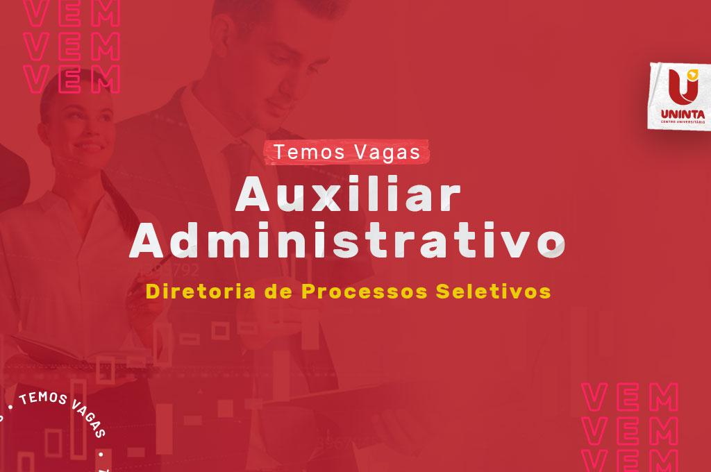 UNINTA anuncia abertura de 02 (duas) vagas para auxiliar administrativo – DPS