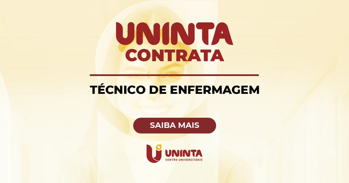 UNINTA informa a abertura de 03 vagas para Técnico de Enfermagem